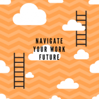 Image for Navigating Your Work Future – a timely programme