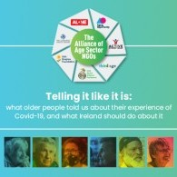 """Image for Older people felt """"cancelled"""" during COVID-19"""" Alliance of Age Sector launches Telling It Like It Is"""